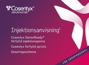 Cosentyx injektionsanvisning och doseringsschema