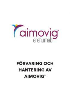 Bild som föreställer materialet Förvaring och hantering av AImovig®.