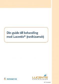 Guide för patient vid behandling med Lucentis vid CNV