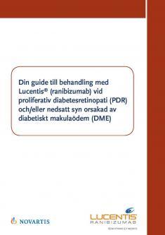 Guide för patient vid behandling med Lucentis vid PDR och/eller DME